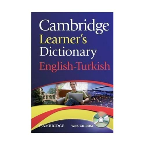 CAMBRIDGE LEARNERS DICTIONARY ENGLISH-TURKISH WITH CD